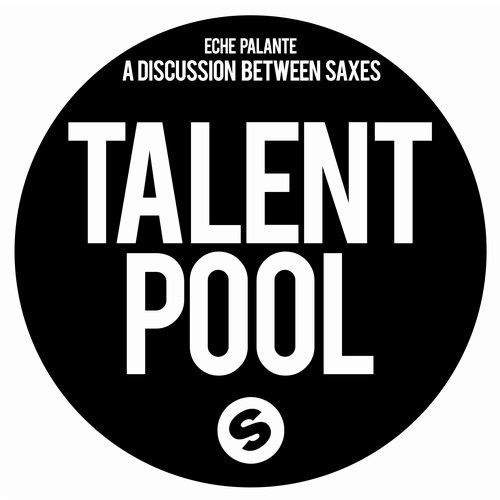 A Discussion Between Saxes [Talentpool]