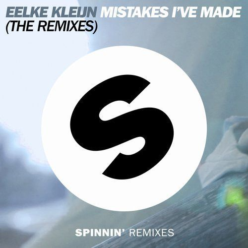 Mistakes I've Made (The Remixes)