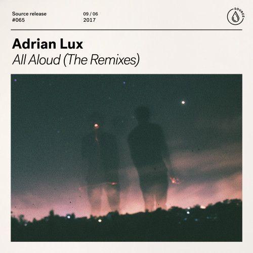 All Aloud (The Remixes)