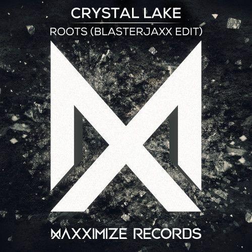 Roots (Blasterjaxx Edit)
