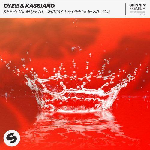 Keep Calm (feat. Craigy-T & Gregor Salto)